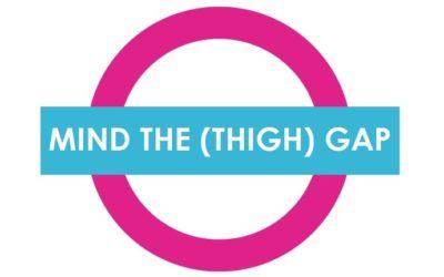 Mind the (Thigh) Gap