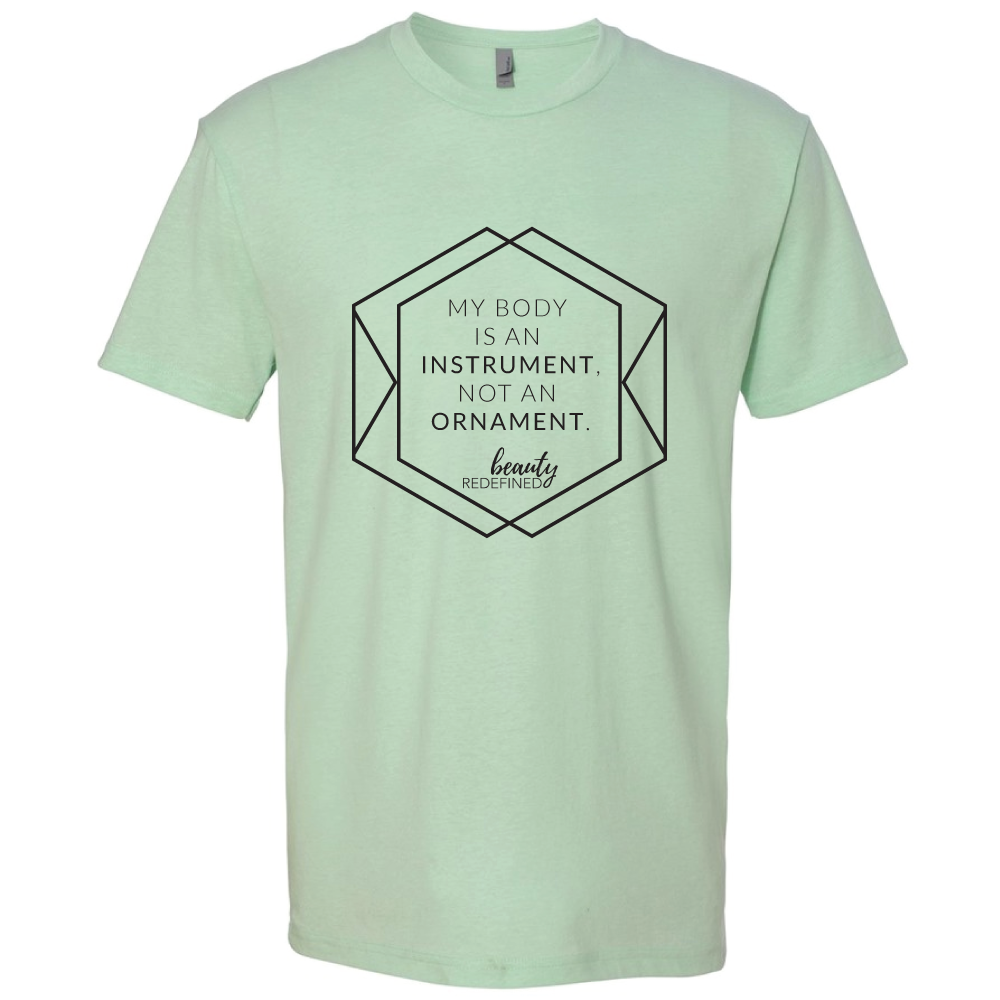 Instrument not an ornament mint tee shirt beauty redefined for Mint color t shirt