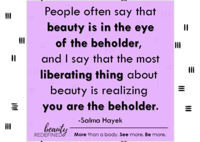 salma hayek beauty beholder quote
